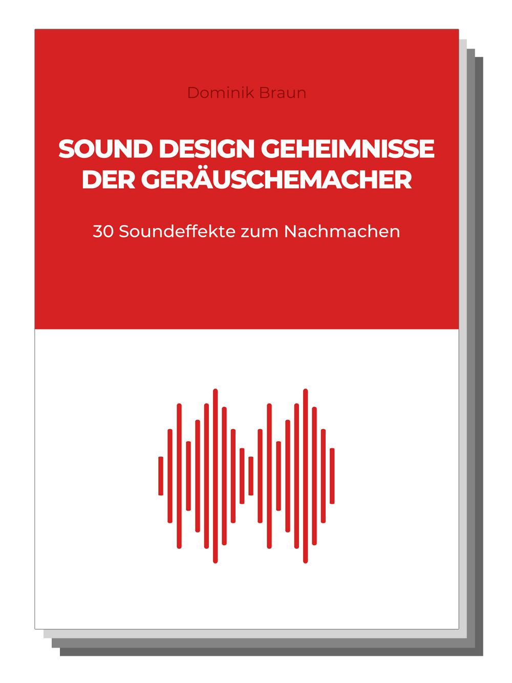 Sound Design Geheimnisse der Geräuschemacher Cover